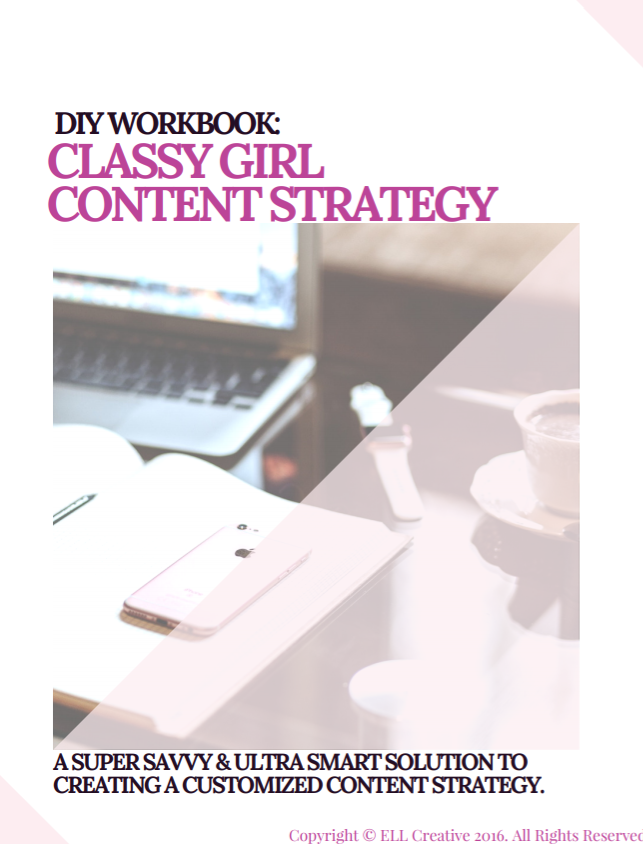 Classy Girl Content Strategy DIY Workbook