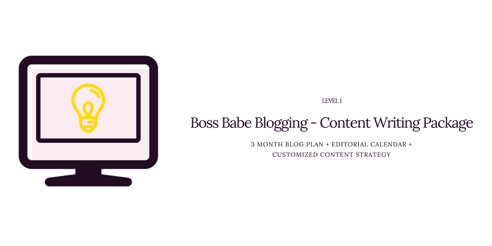 Boss Babe Blogging Content Writing Package Level 1