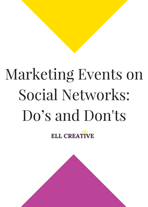 Marketing Events on Social Networks: Do's and Don'ts